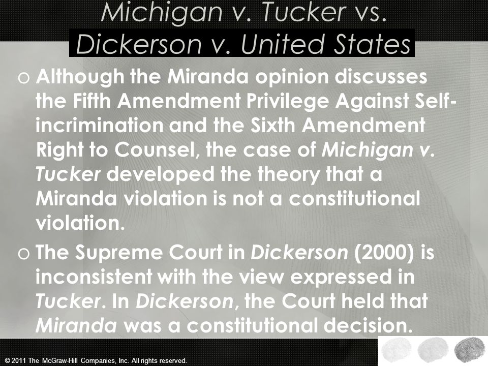 Michigan v. Tucker vs. Dickerson v. United States