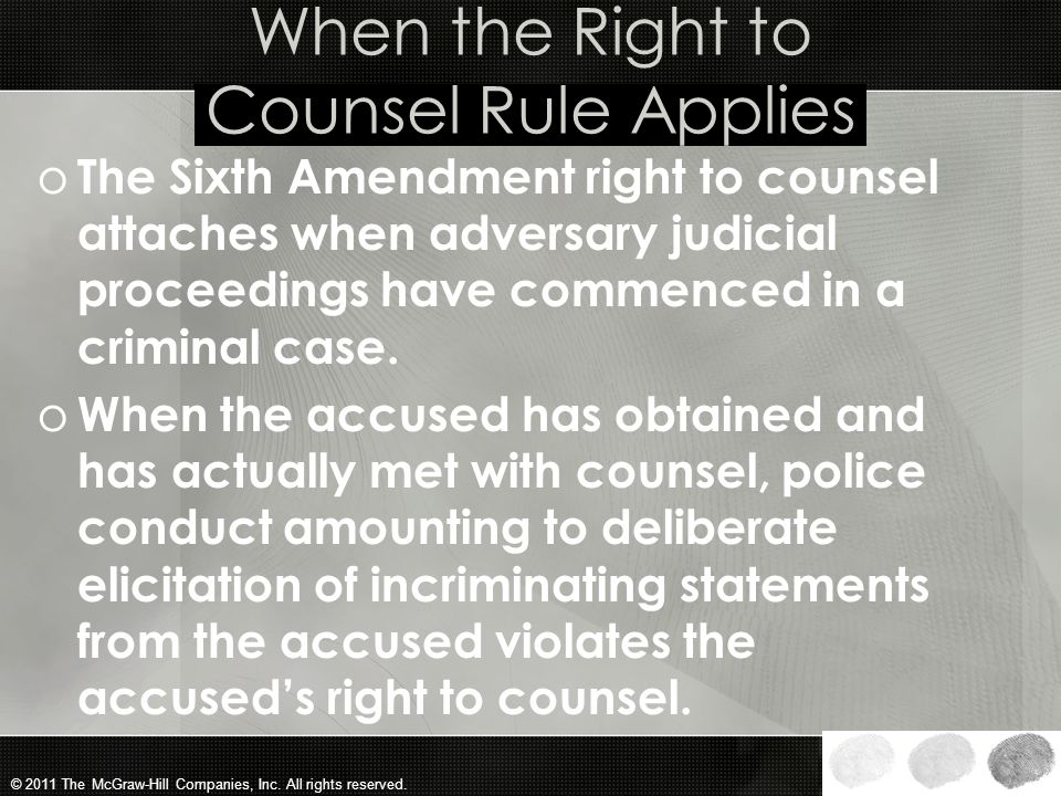 When the Right to Counsel Rule Applies