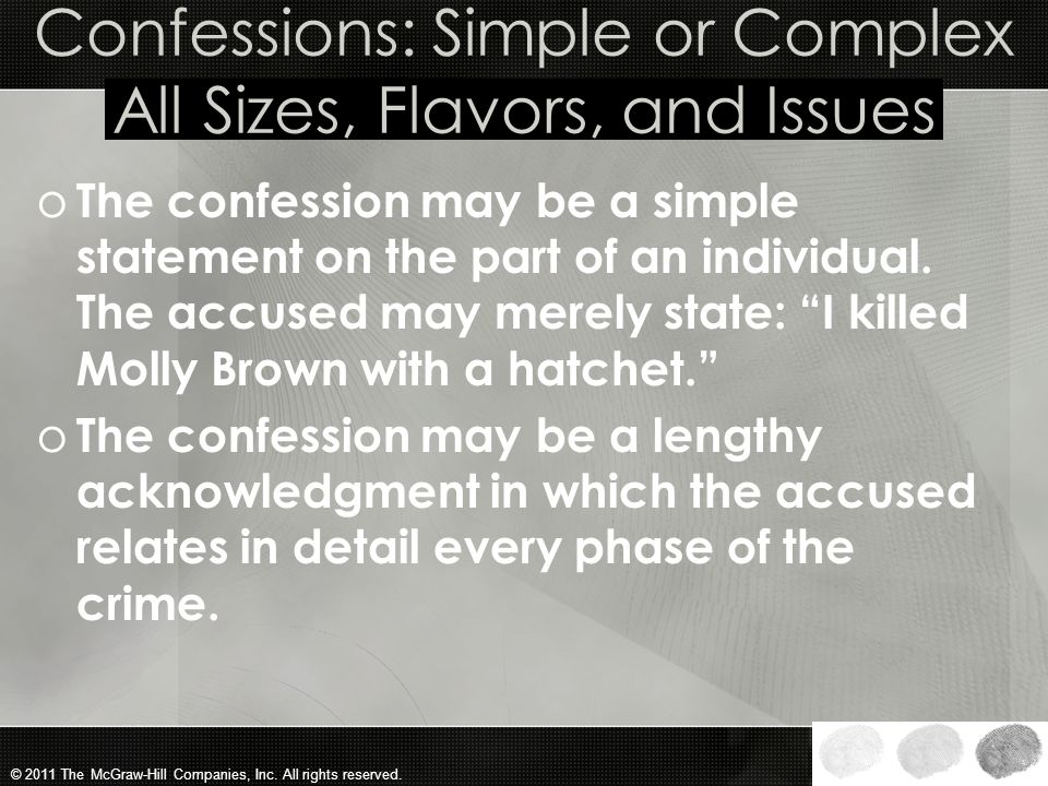 Confessions: Simple or Complex All Sizes, Flavors, and Issues