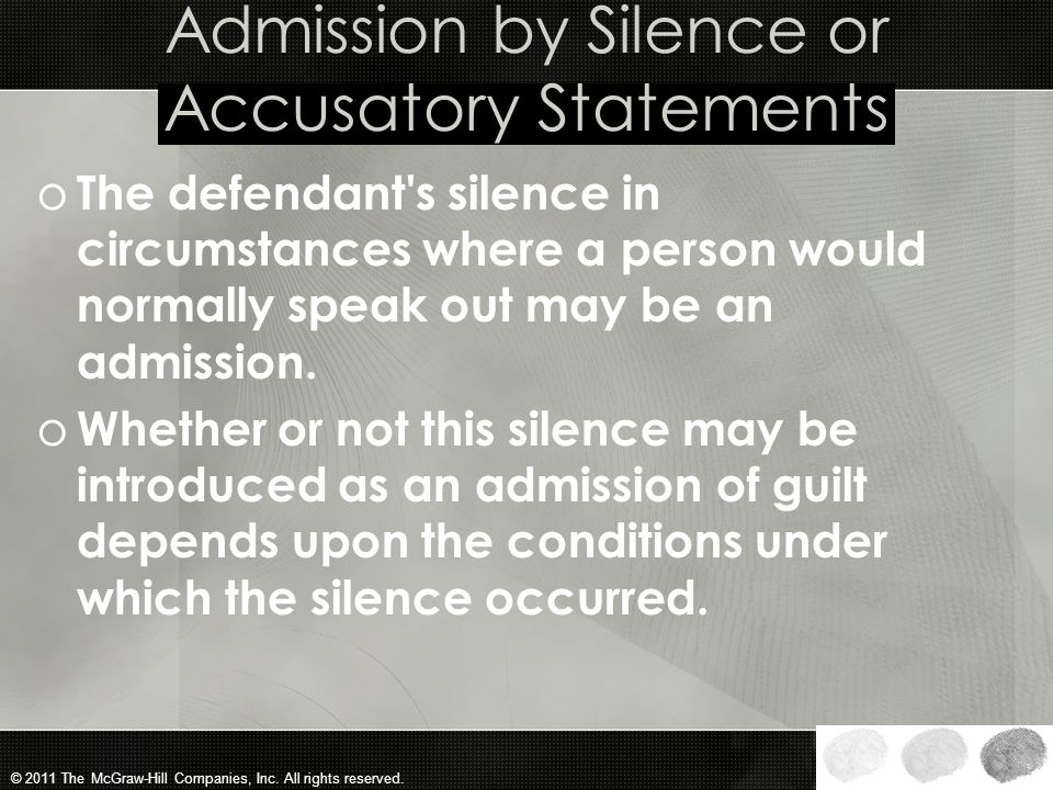 Admission by Silence or Accusatory Statements