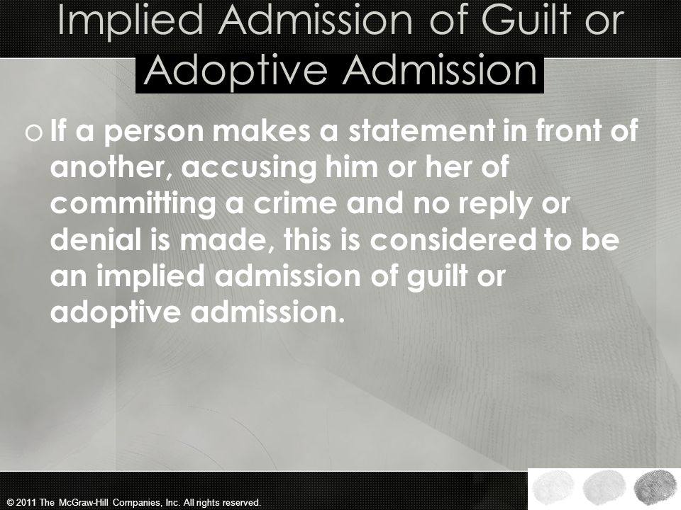 Implied Admission of Guilt or Adoptive Admission