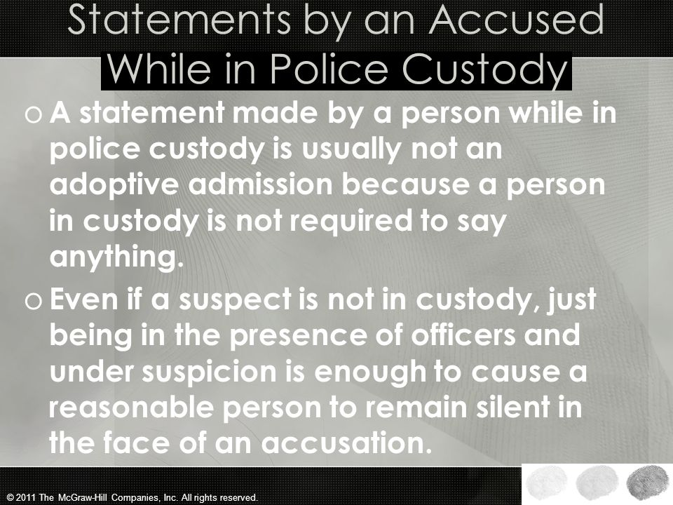 Statements by an Accused While in Police Custody