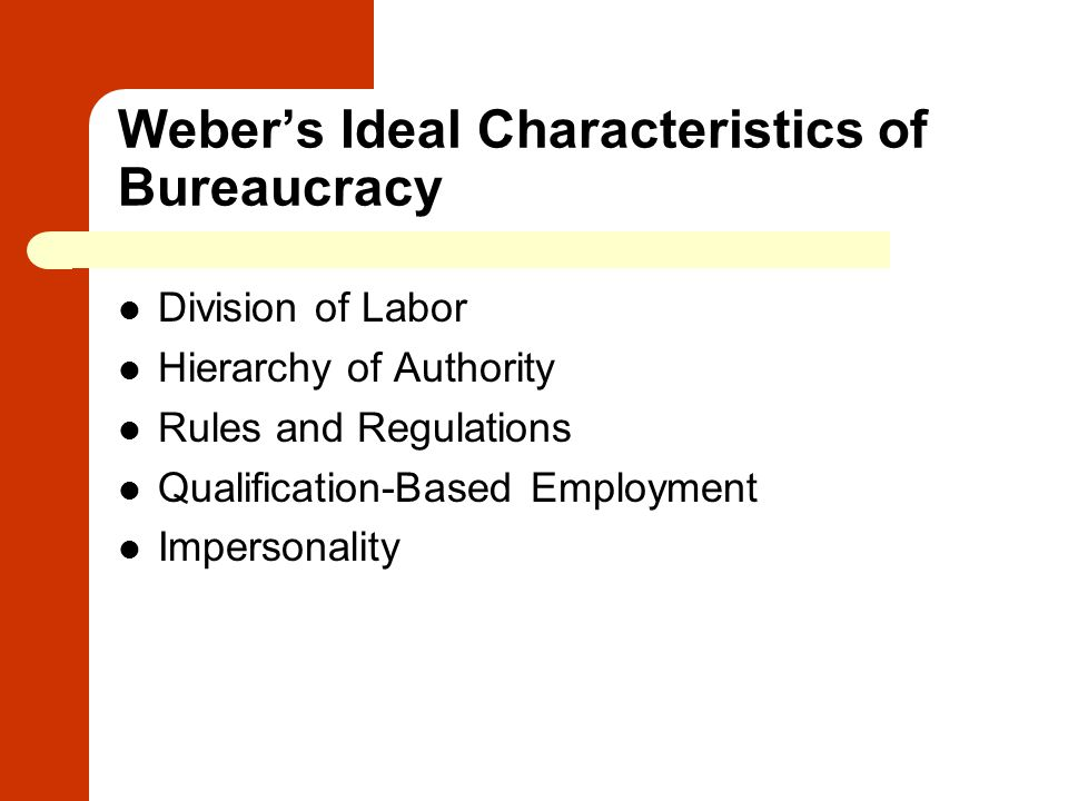 Weber's Ideal Characteristics of Bureaucracy