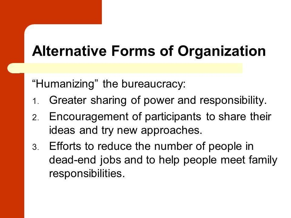 Alternative Forms of Organization