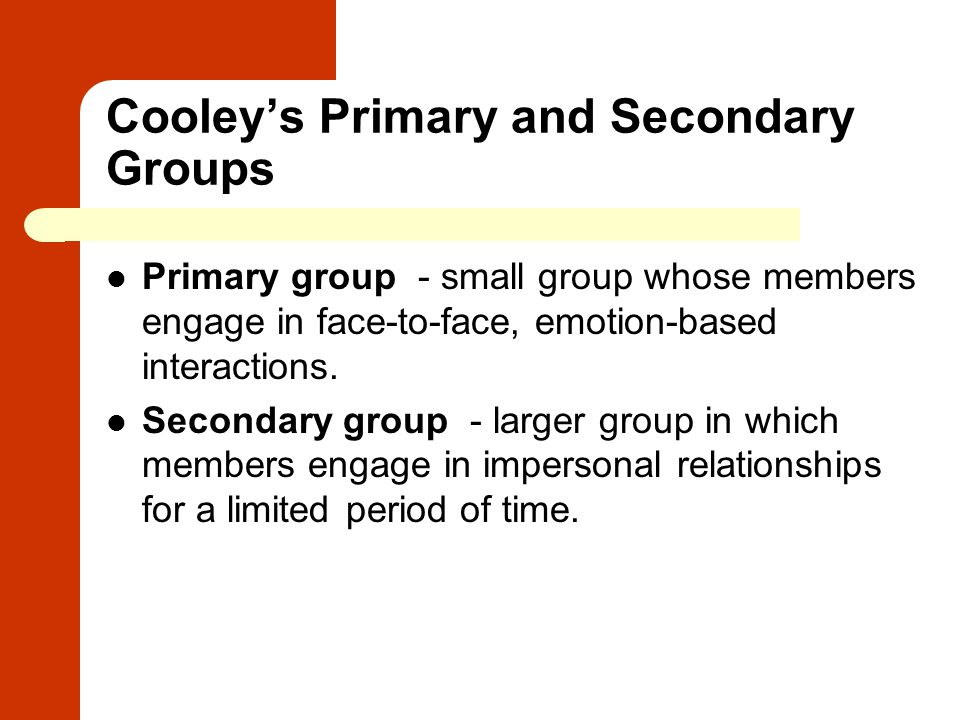 Cooley's Primary and Secondary Groups