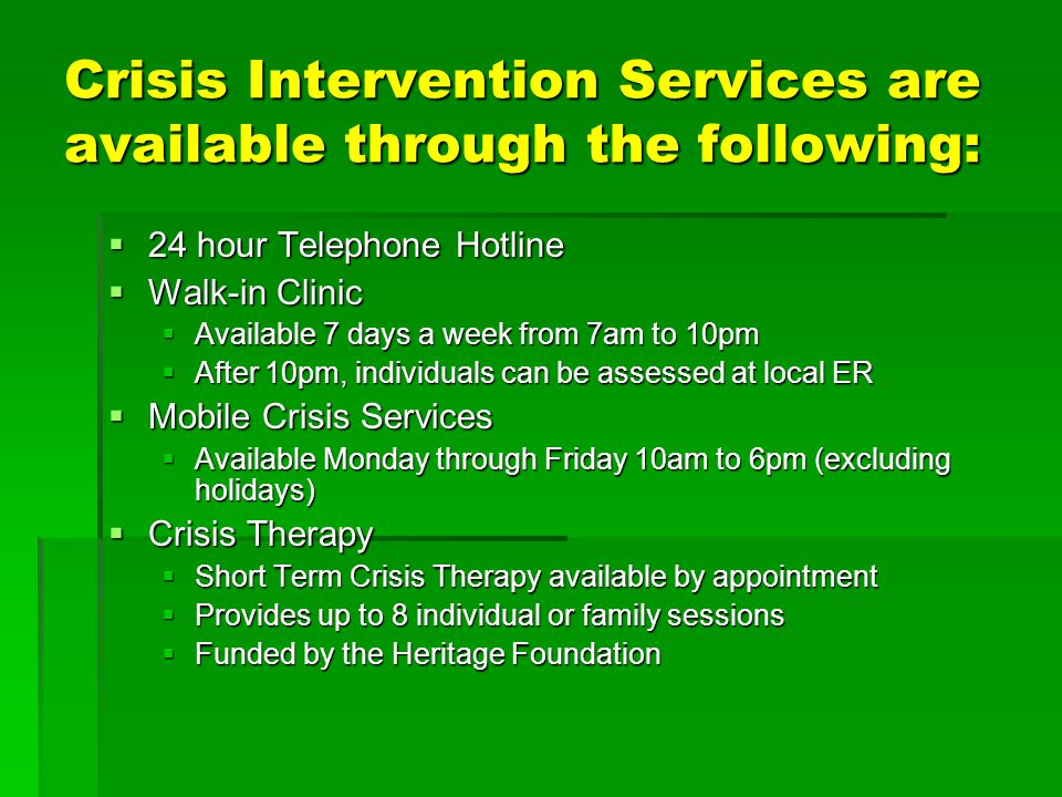 Crisis Intervention Services are available through the following: