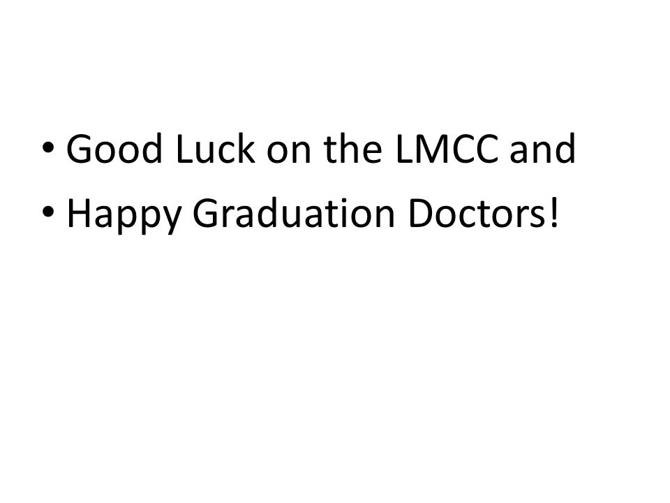 Good Luck on the LMCC and