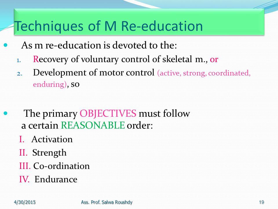 Techniques of M Re-education