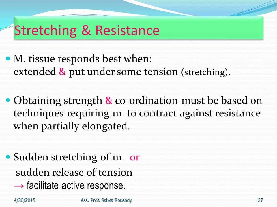 Stretching & Resistance