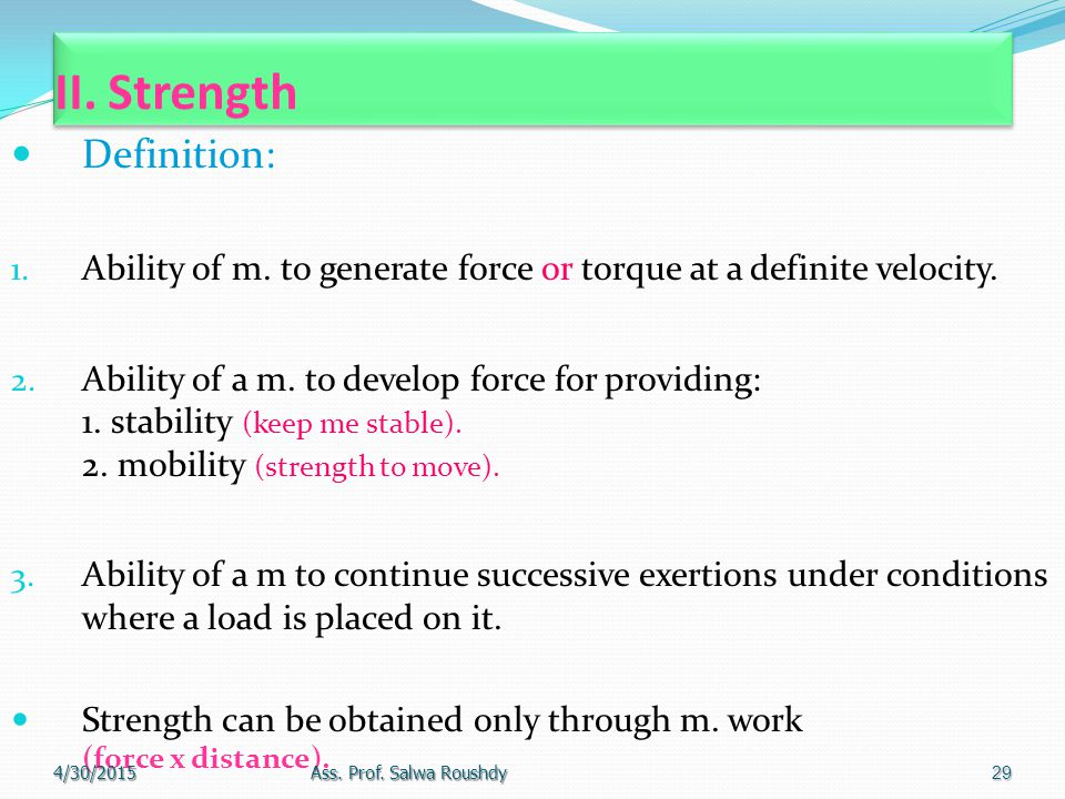 II. Strength Definition: