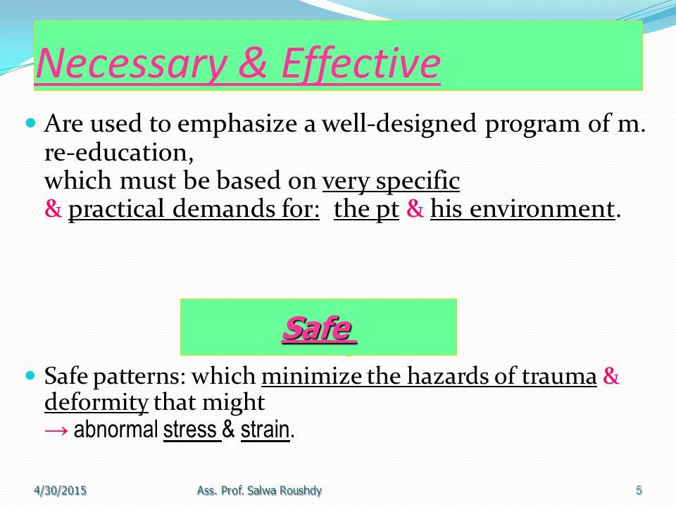 Safe Necessary & Effective Safe
