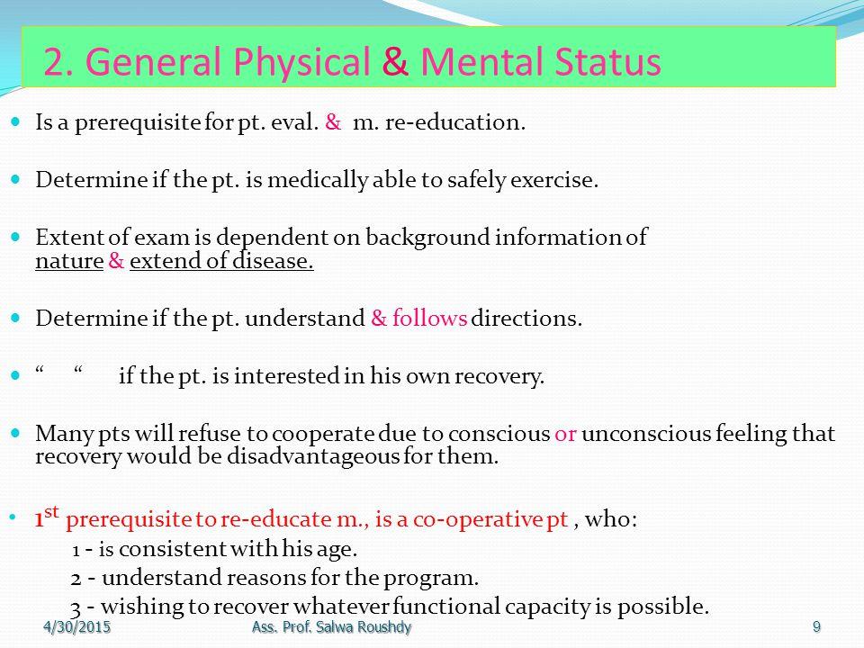 2. General Physical & Mental Status