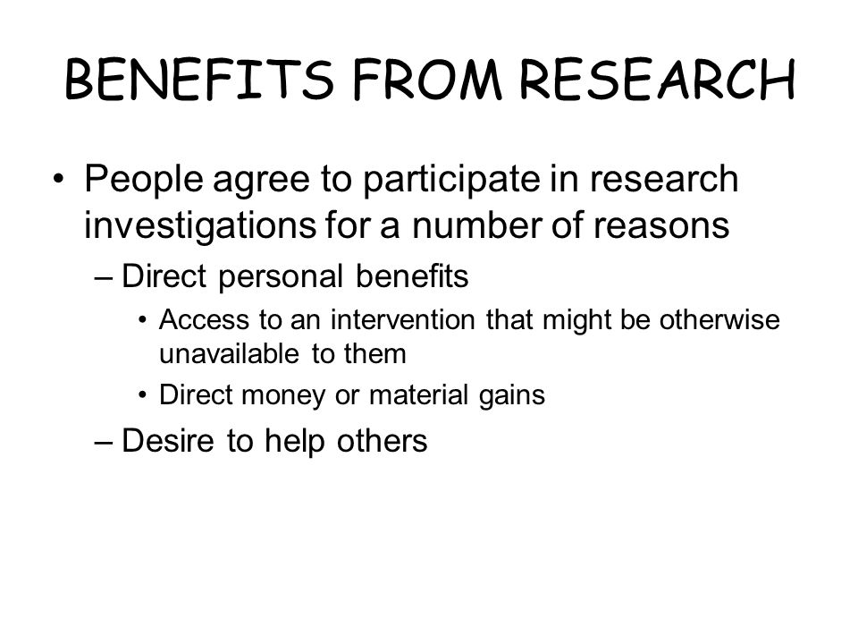 BENEFITS FROM RESEARCH