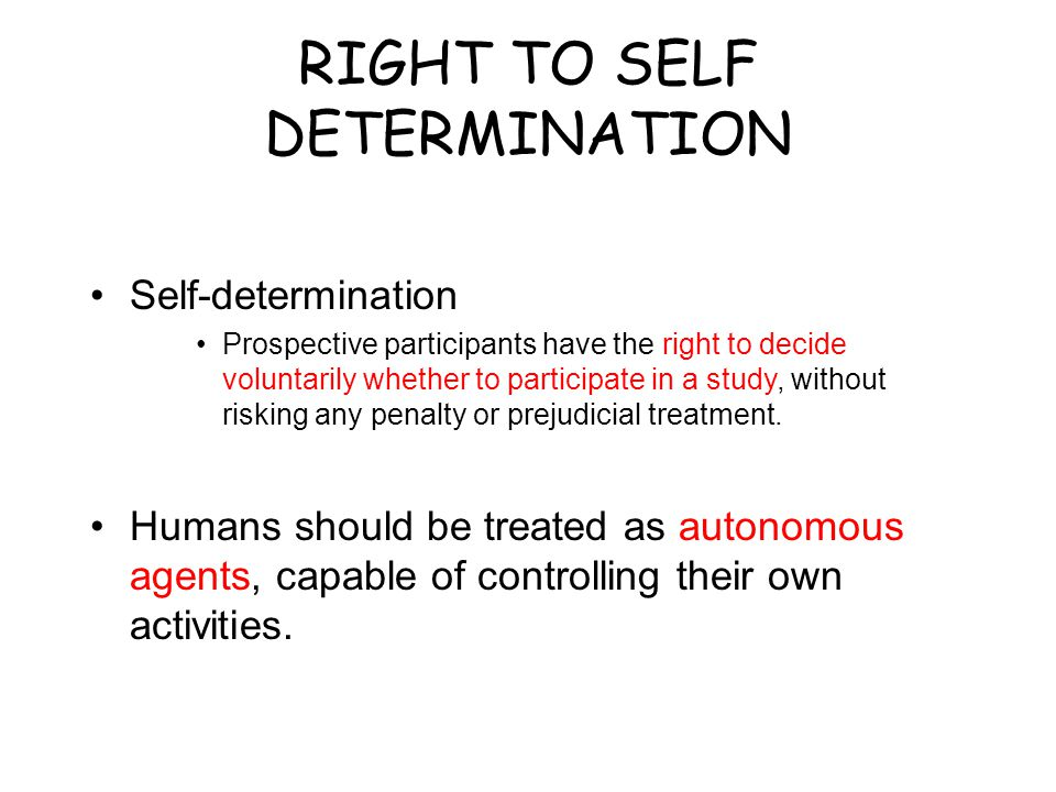 RIGHT TO SELF DETERMINATION
