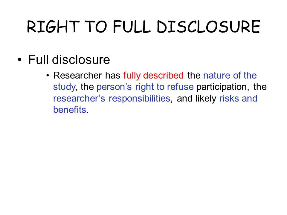 RIGHT TO FULL DISCLOSURE