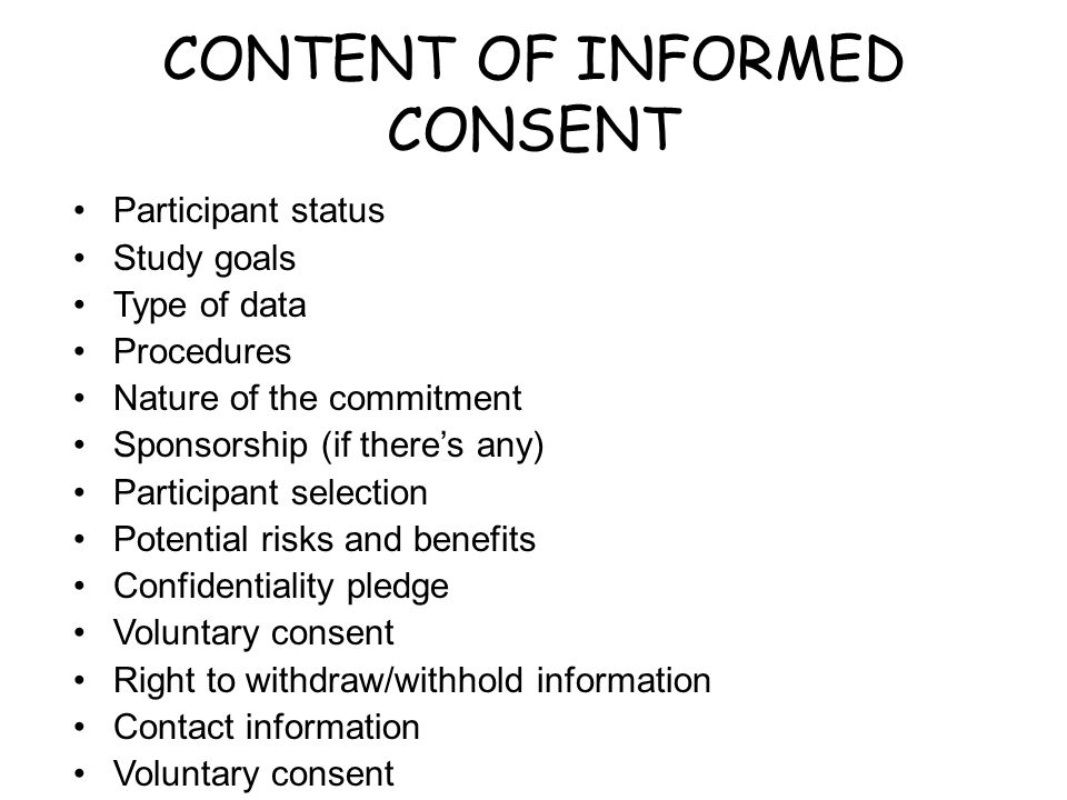 CONTENT OF INFORMED CONSENT