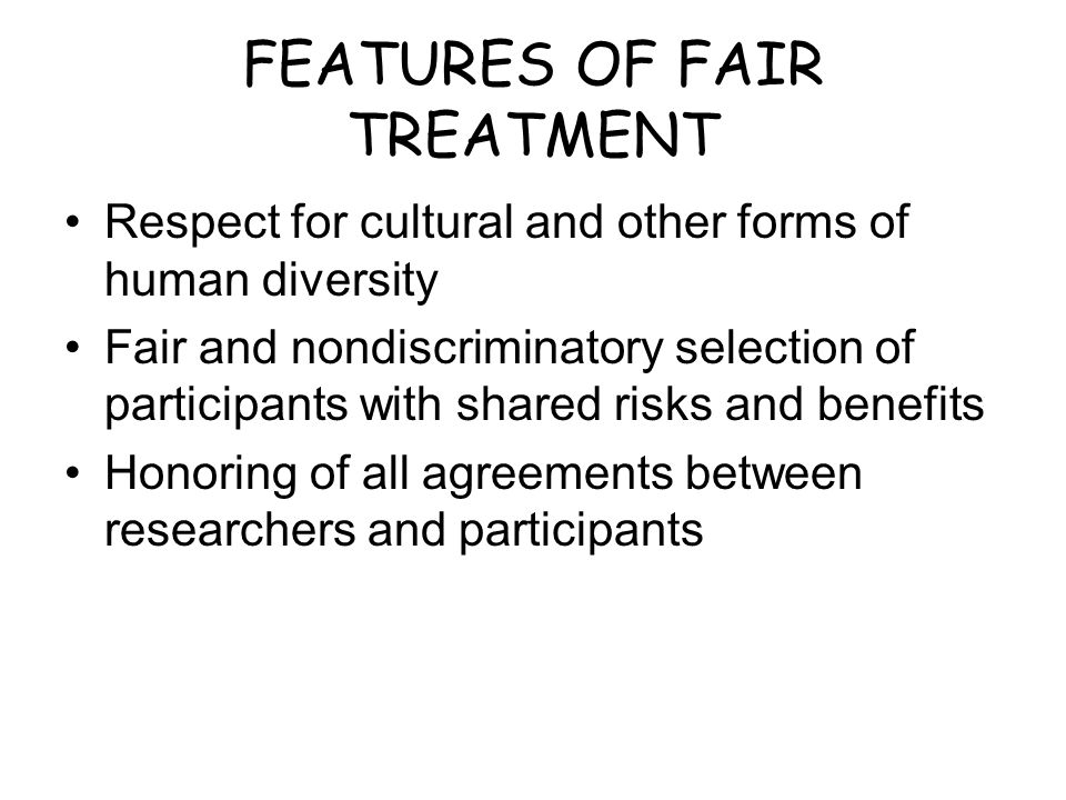 FEATURES OF FAIR TREATMENT