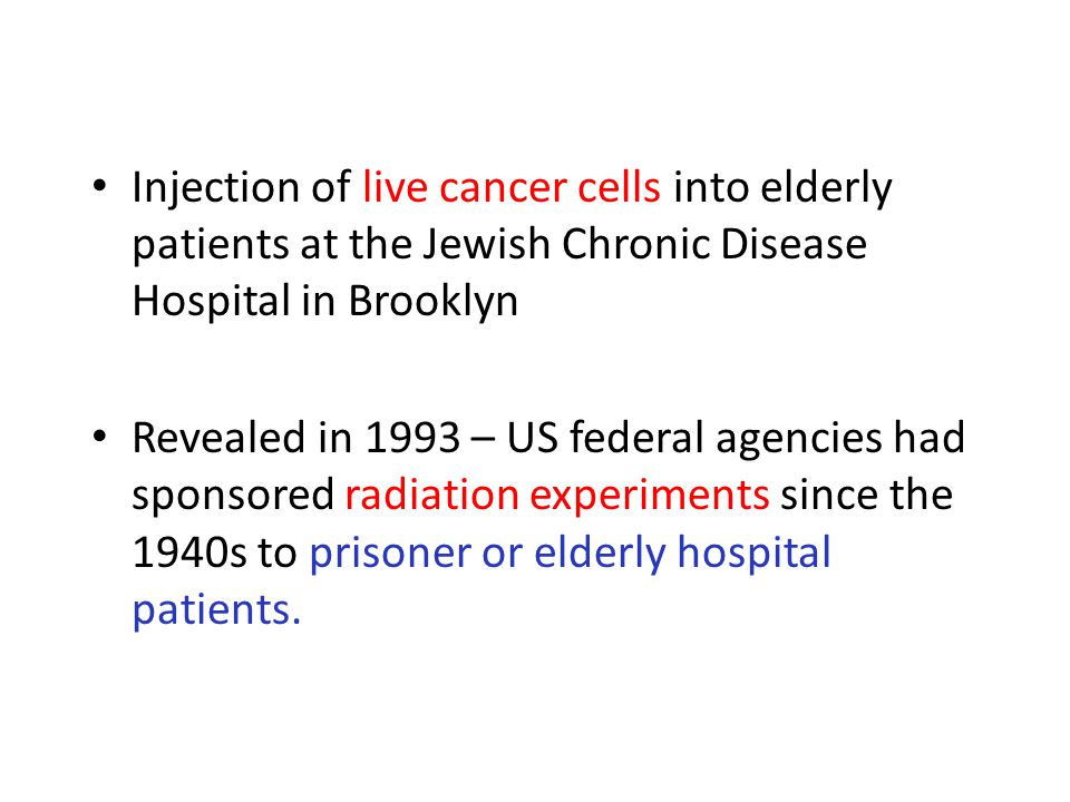 Injection of live cancer cells into elderly patients at the Jewish Chronic Disease Hospital in Brooklyn