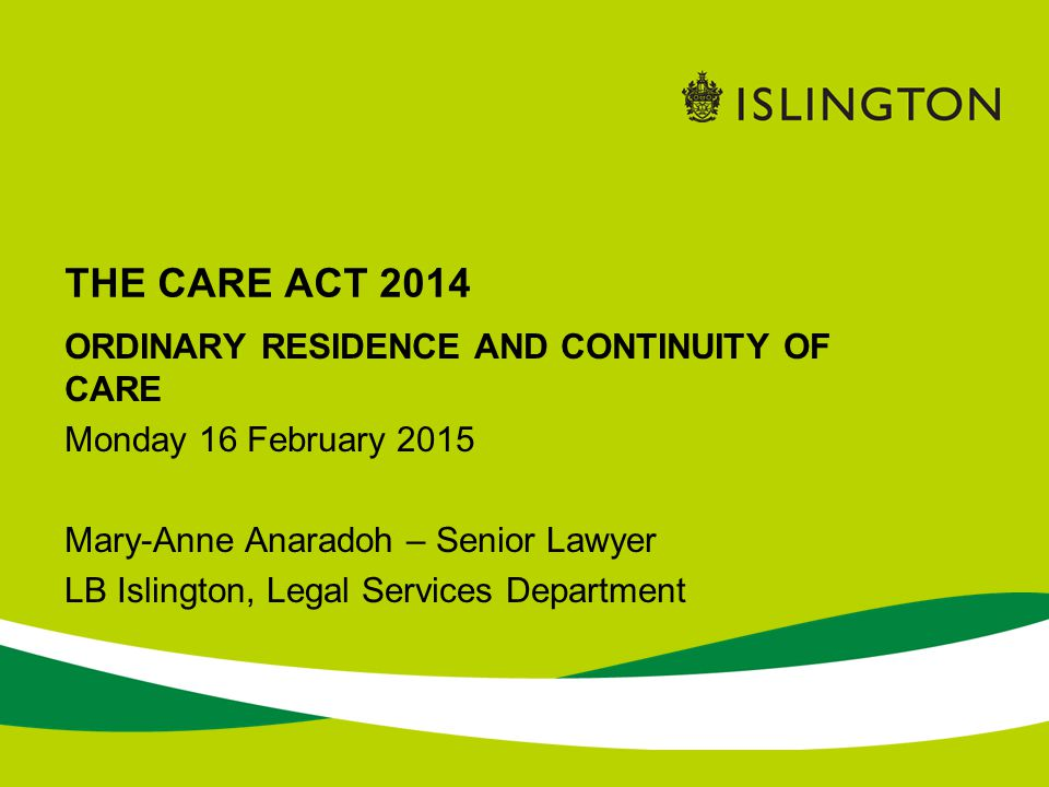 THE CARE ACT 2014 ORDINARY RESIDENCE AND CONTINUITY OF CARE