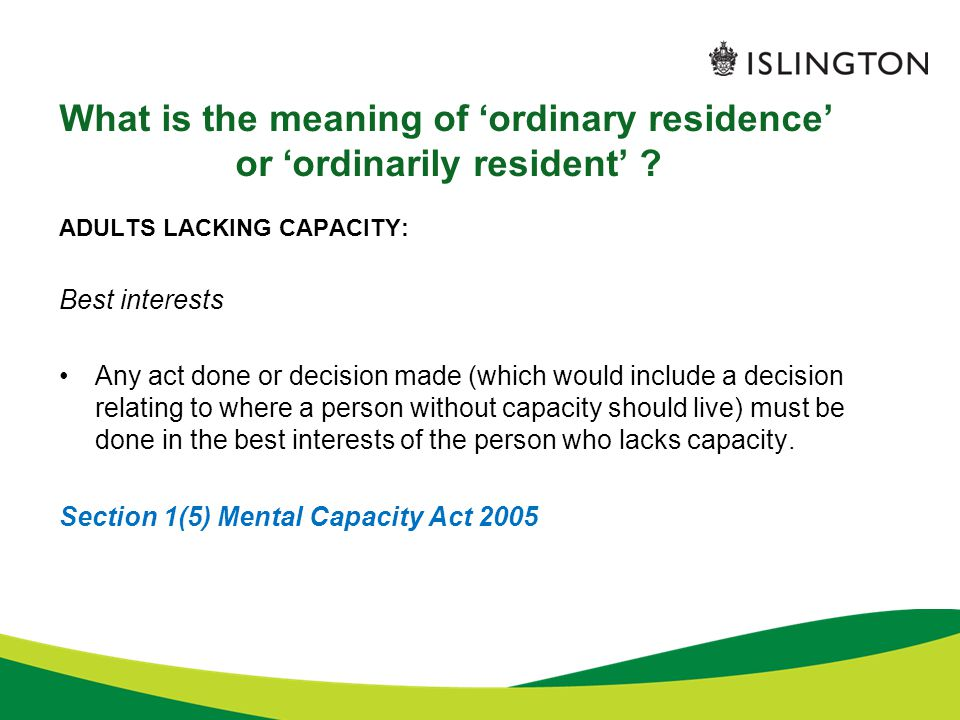 What is the meaning of 'ordinary residence' or 'ordinarily resident'