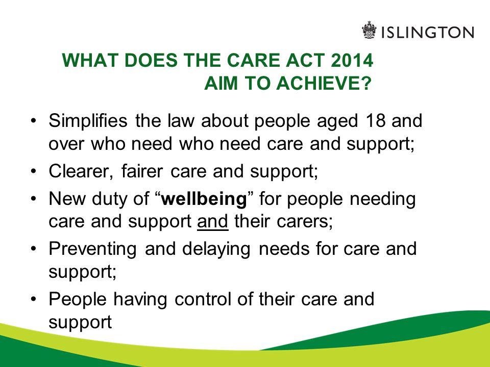 WHAT DOES THE CARE ACT 2014 AIM TO ACHIEVE