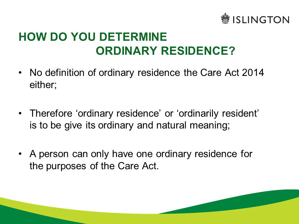 HOW DO YOU DETERMINE ORDINARY RESIDENCE