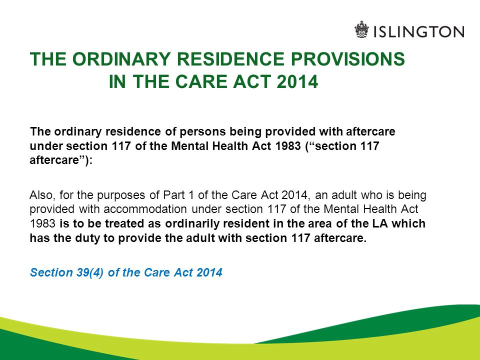 THE ORDINARY RESIDENCE PROVISIONS IN THE CARE ACT 2014