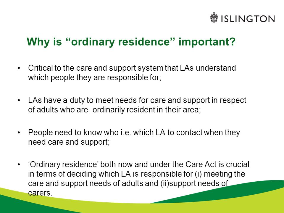 Why is ordinary residence important