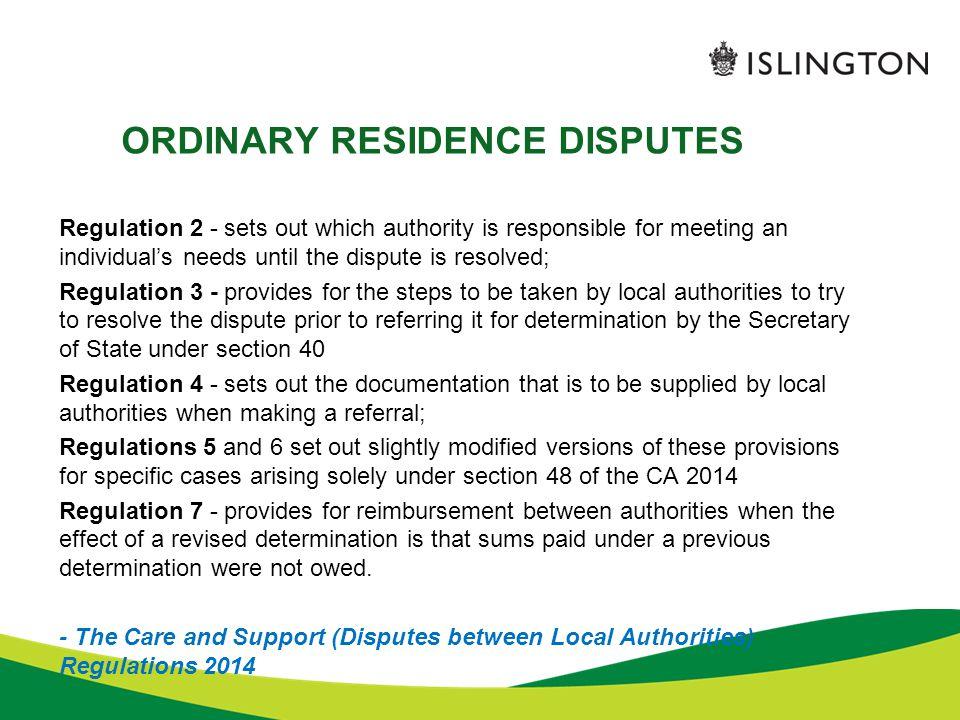 ORDINARY RESIDENCE DISPUTES