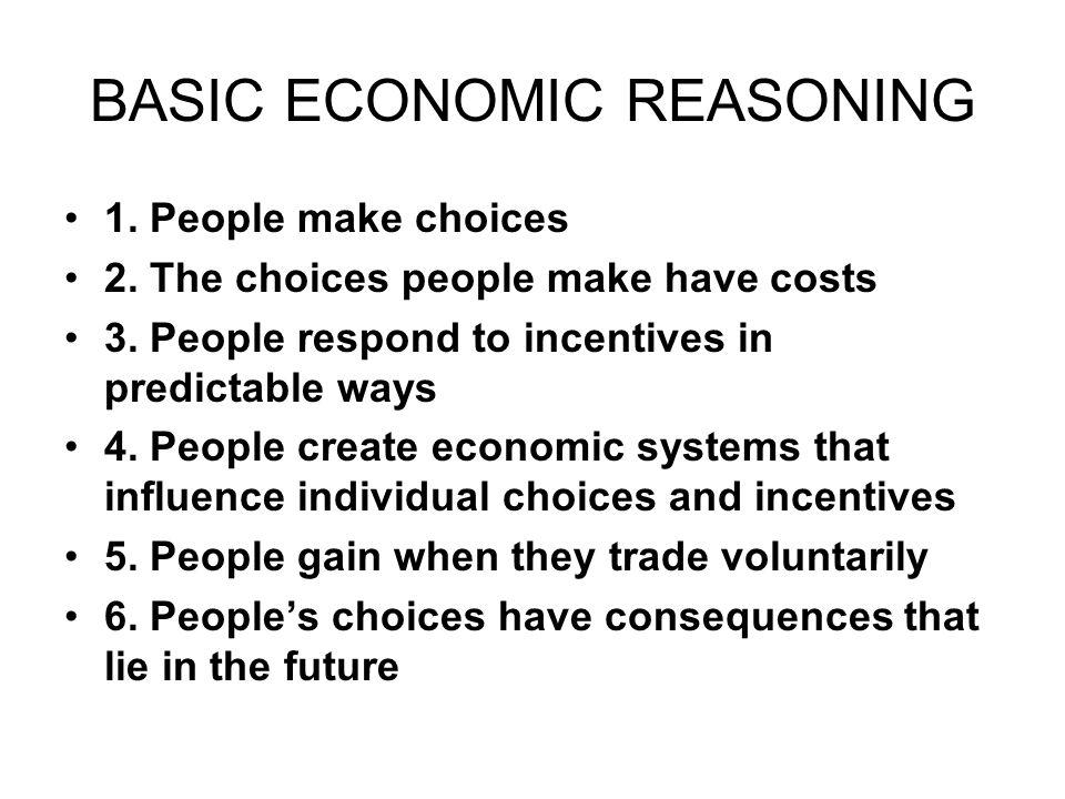 BASIC ECONOMIC REASONING
