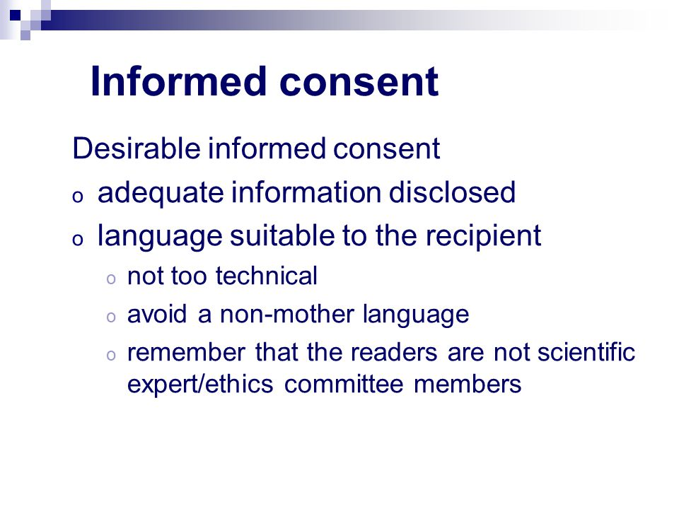 Informed consent Desirable informed consent