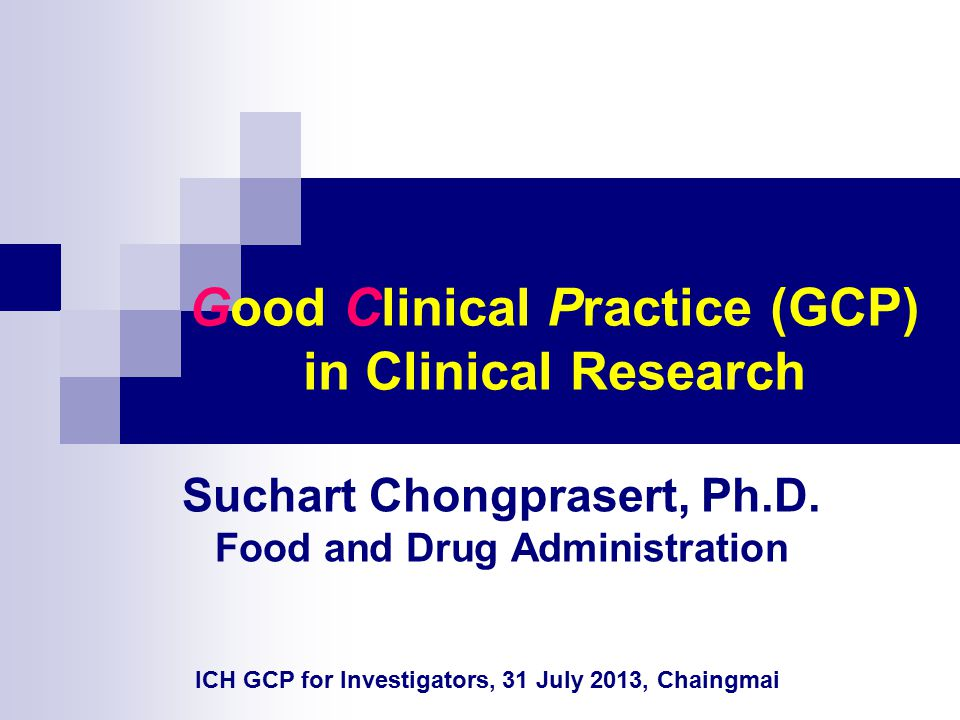 Good Clinical Practice (GCP) in Clinical Research