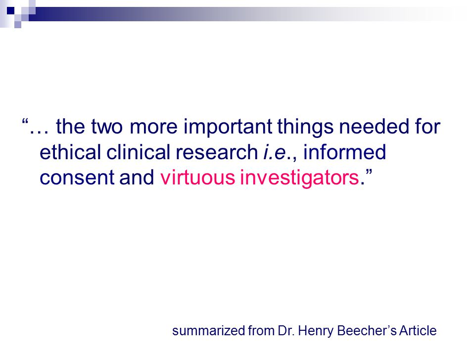 summarized from Dr. Henry Beecher's Article
