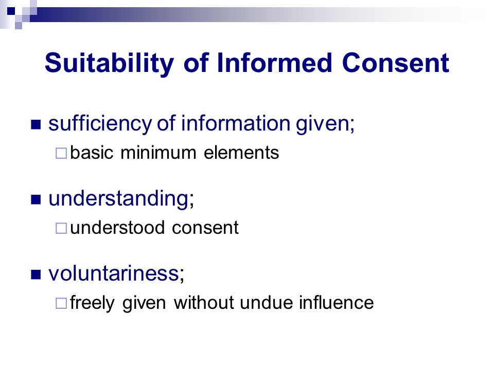 Suitability of Informed Consent