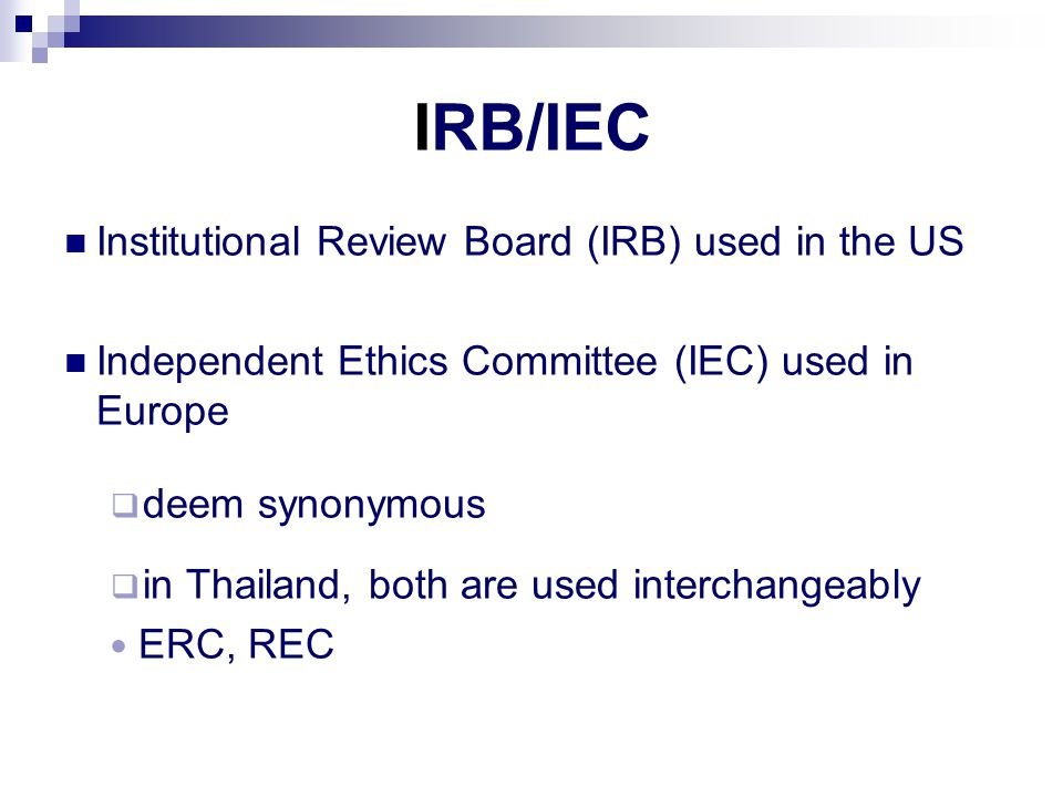 IRB/IEC Institutional Review Board (IRB) used in the US