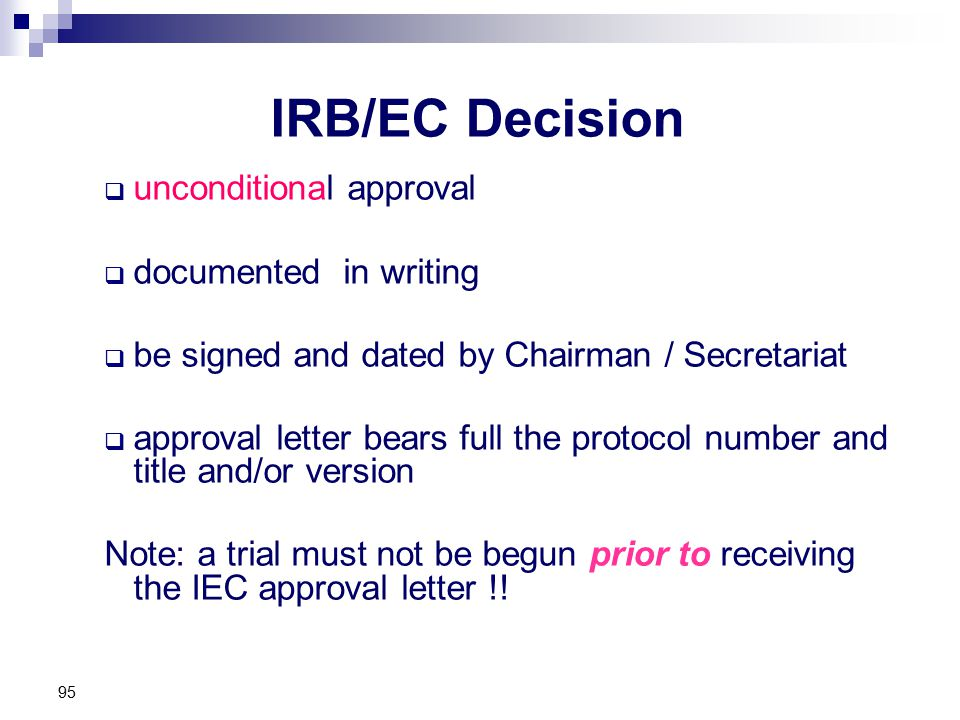 IRB/EC Decision unconditional approval documented in writing