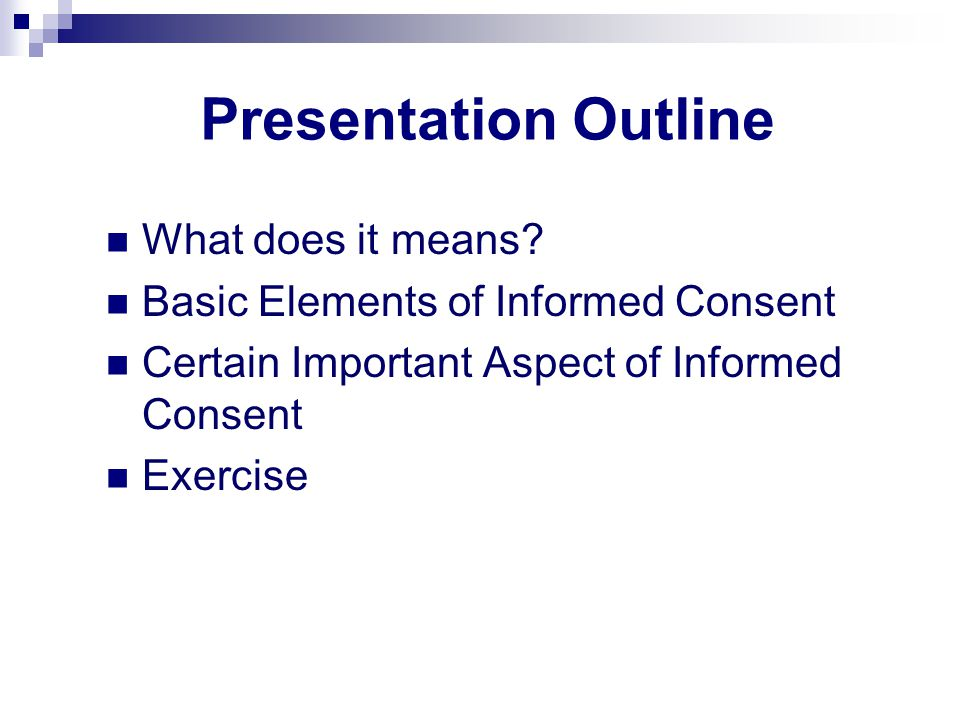Presentation Outline What does it means