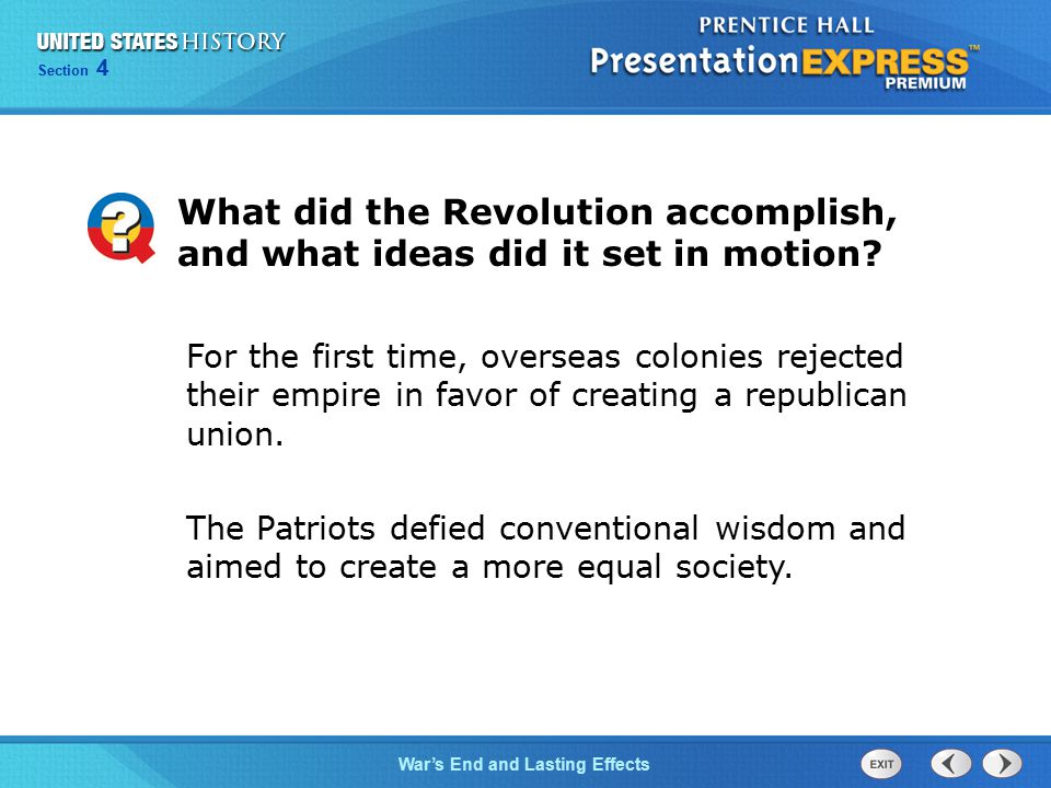 What did the Revolution accomplish, and what ideas did it set in motion