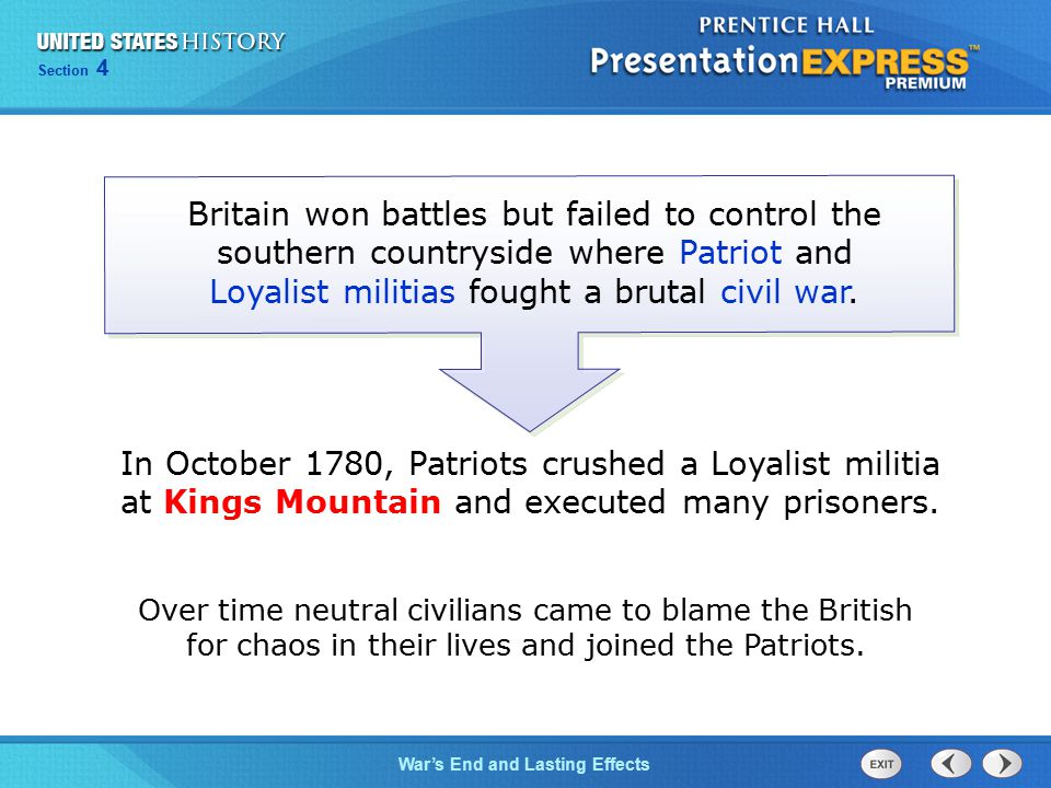 Britain won battles but failed to control the southern countryside where Patriot and Loyalist militias fought a brutal civil war.