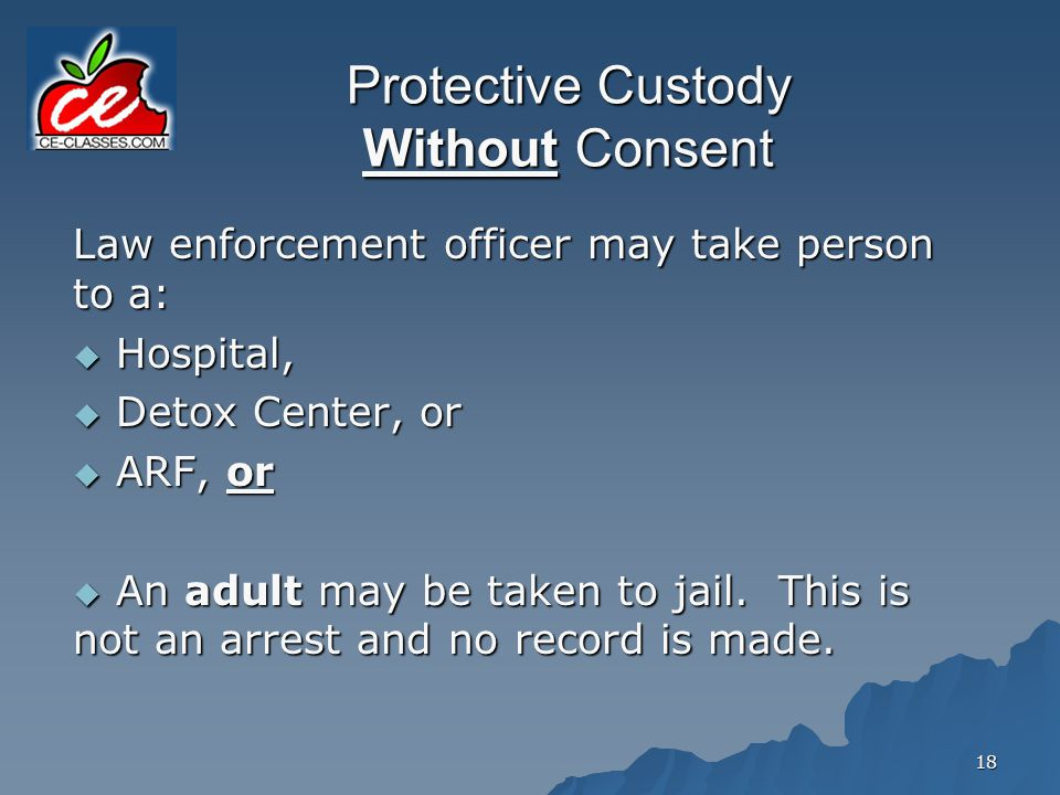 Protective Custody Without Consent