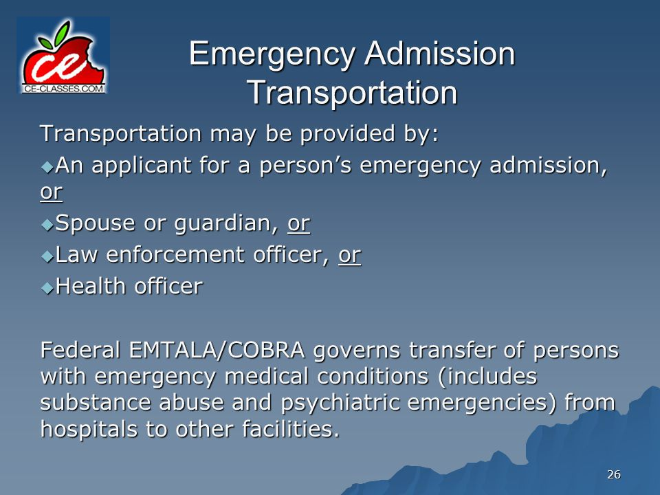 Emergency Admission Transportation