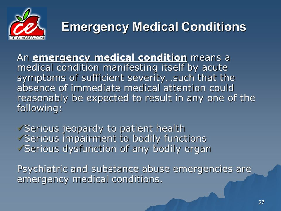 Emergency Medical Conditions