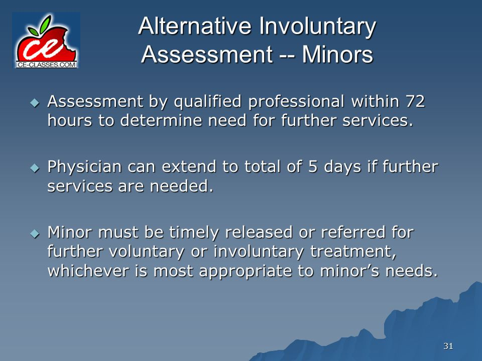 Alternative Involuntary Assessment -- Minors
