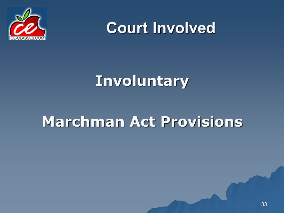 Marchman Act Provisions