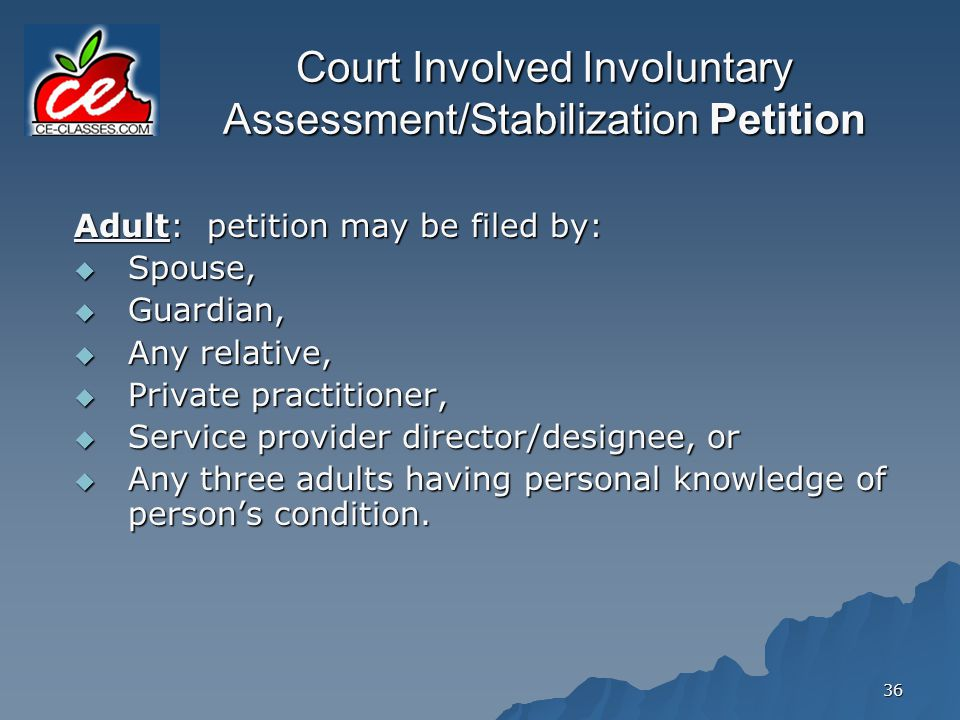 Court Involved Involuntary Assessment/Stabilization Petition