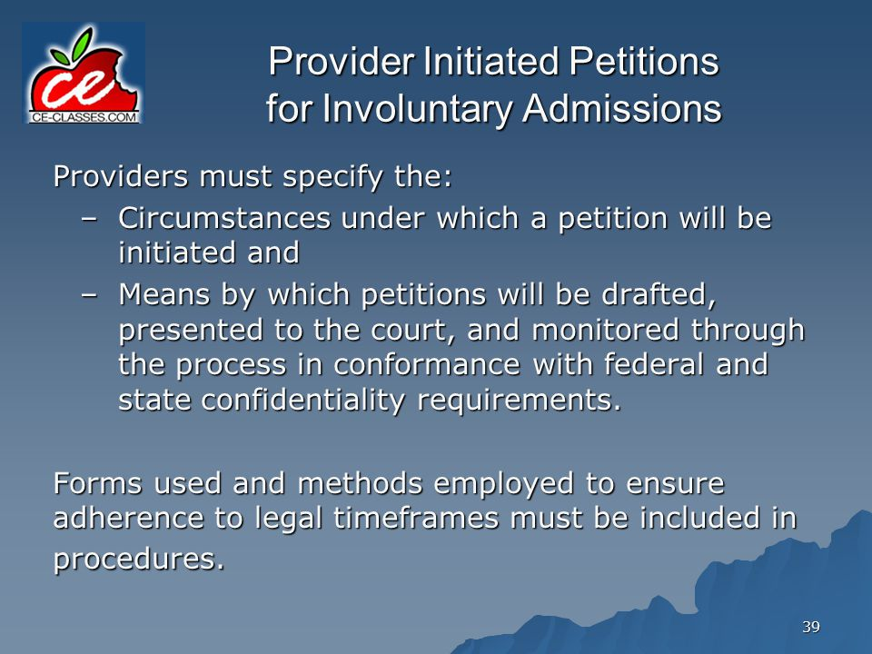Provider Initiated Petitions for Involuntary Admissions