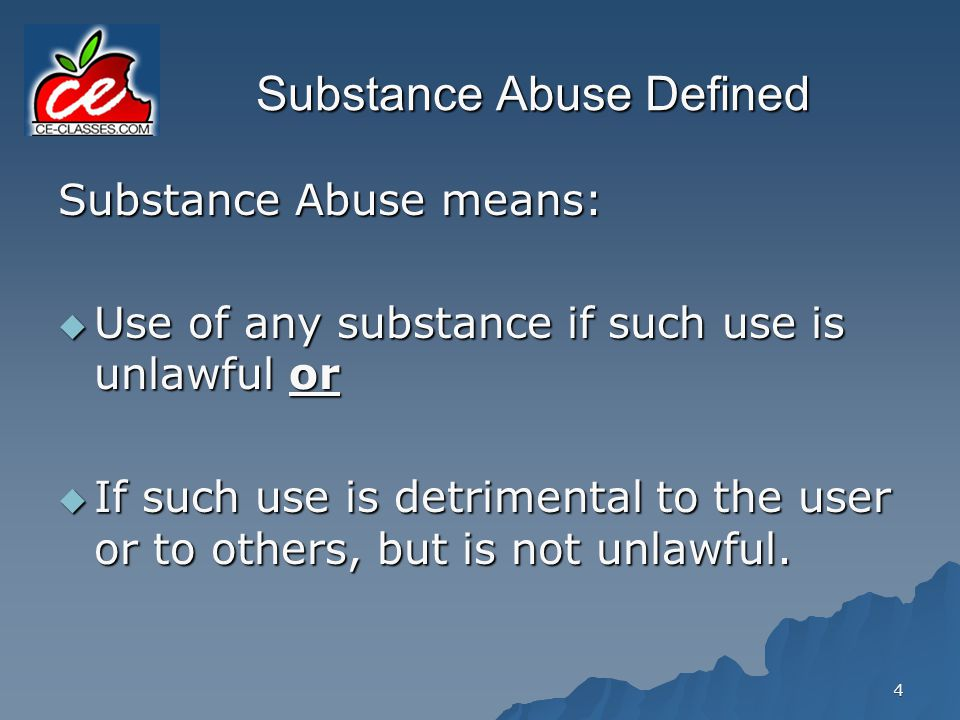 Substance Abuse Defined