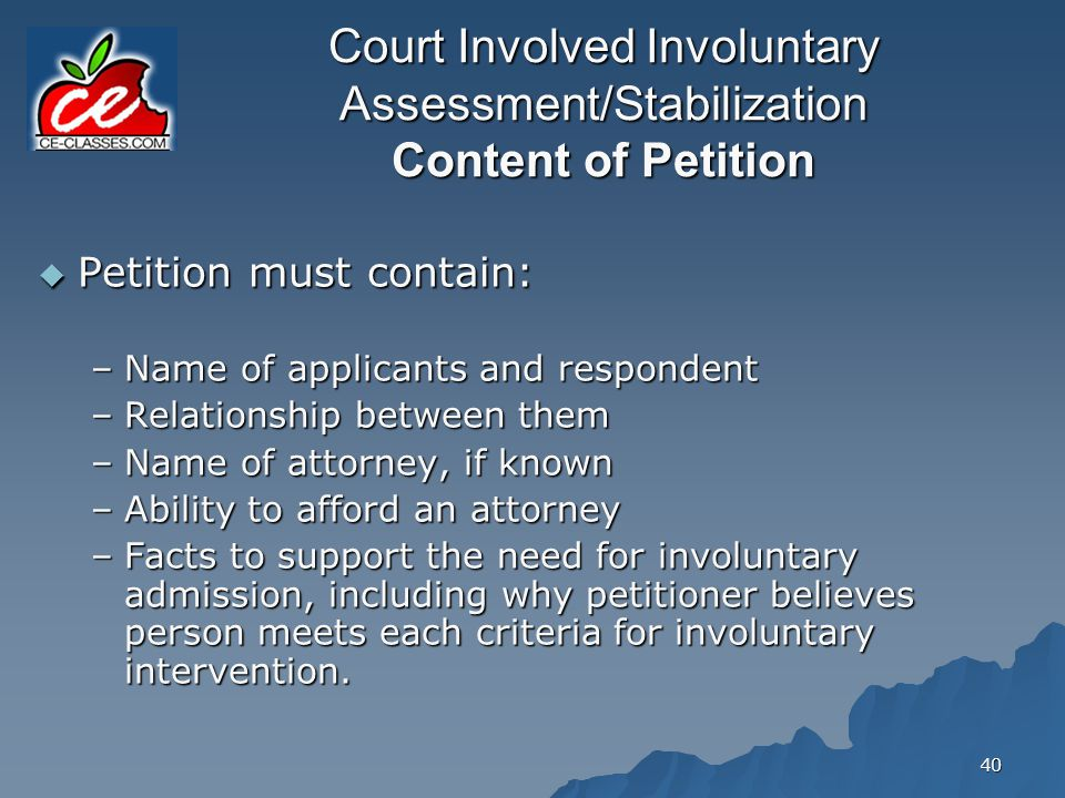 Court Involved Involuntary Assessment/Stabilization Content of Petition