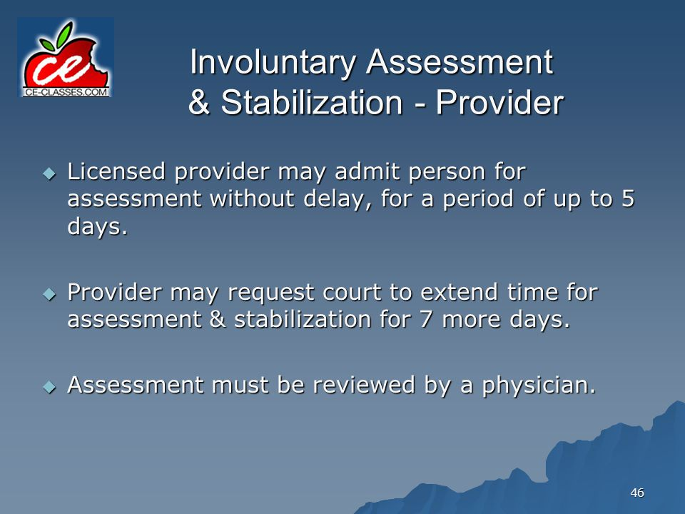 Involuntary Assessment & Stabilization - Provider