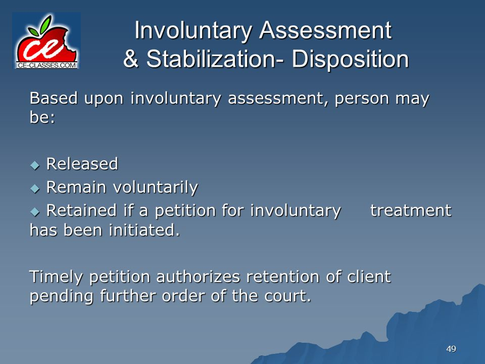 Involuntary Assessment & Stabilization- Disposition